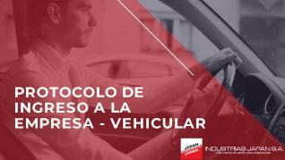 INDUSTRIAS JAPAN S.A. | Protocolo de ingreso vehicular
