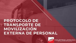 INDUSTRIAS JAPAN S.A. | Protocolo de transporte de movilización externa de personal